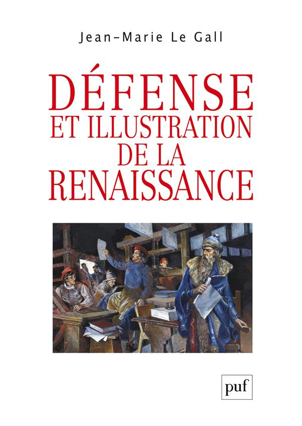 DEFENSE ET ILLUSTRATION DE LA RENAISSANCE